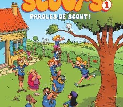 Les Scouts - Tome 1 - Paroles de Scouts